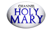HOLY MARY TV Live